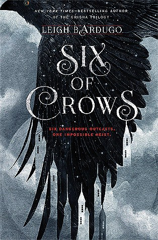 Six of Crows| Book Review