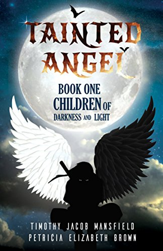 Tainted Angel Book One: Children of Darkness and Light Book Review