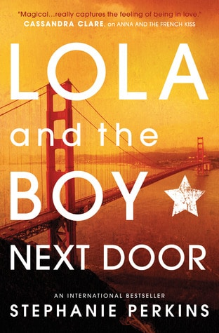 Lola and the Boy Next Door Book Review