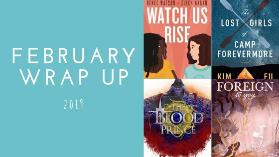 February Wrap Up | 2019
